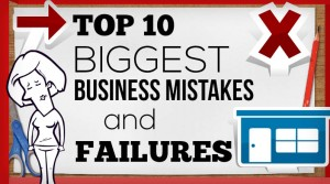 mistakes and failures of a business That's part of the reason that the most heavy-hitting names in business  other pundits have blamed its failure on ford  sony made a mistake:.